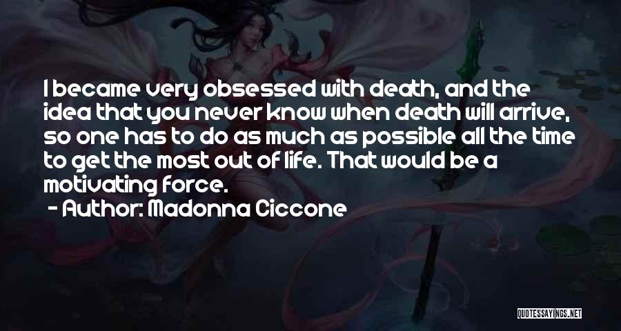 Life Out Of Death Quotes By Madonna Ciccone