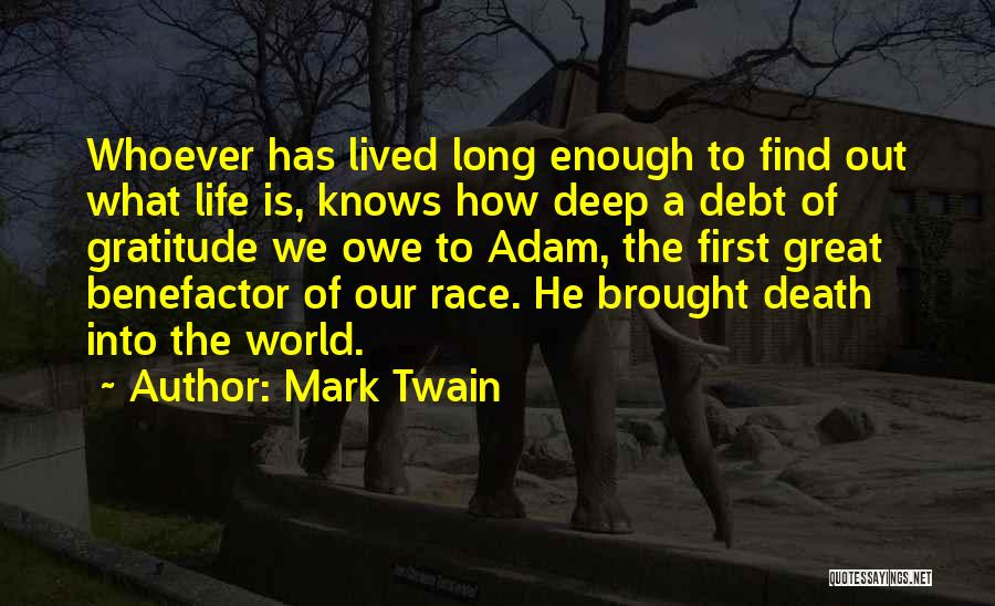 Life Out Of Death Quotes By Mark Twain