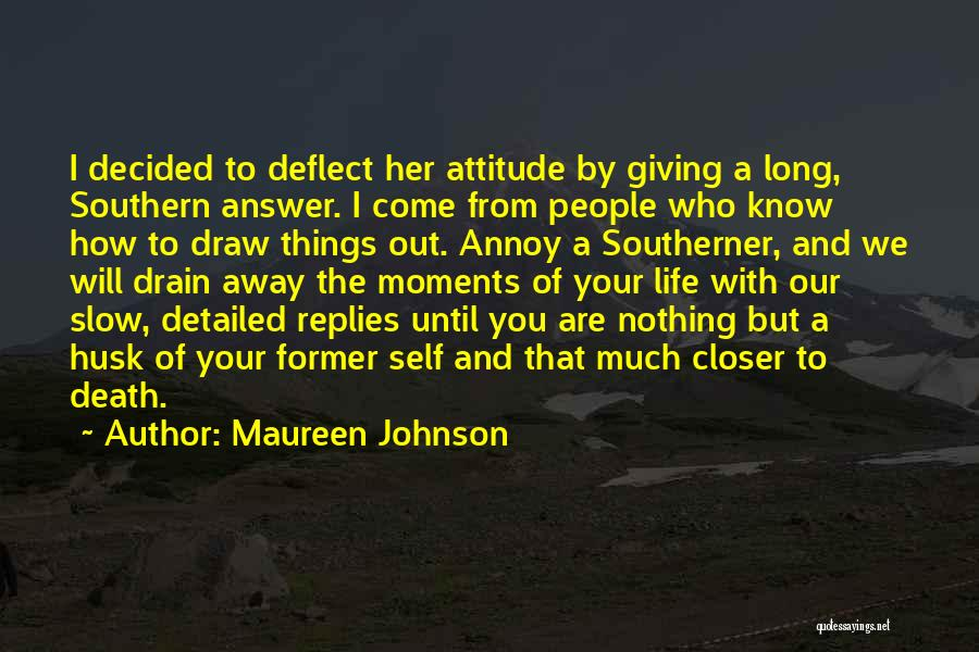 Life Out Of Death Quotes By Maureen Johnson