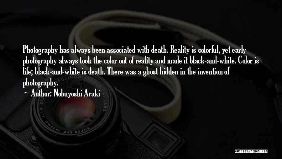 Life Out Of Death Quotes By Nobuyoshi Araki