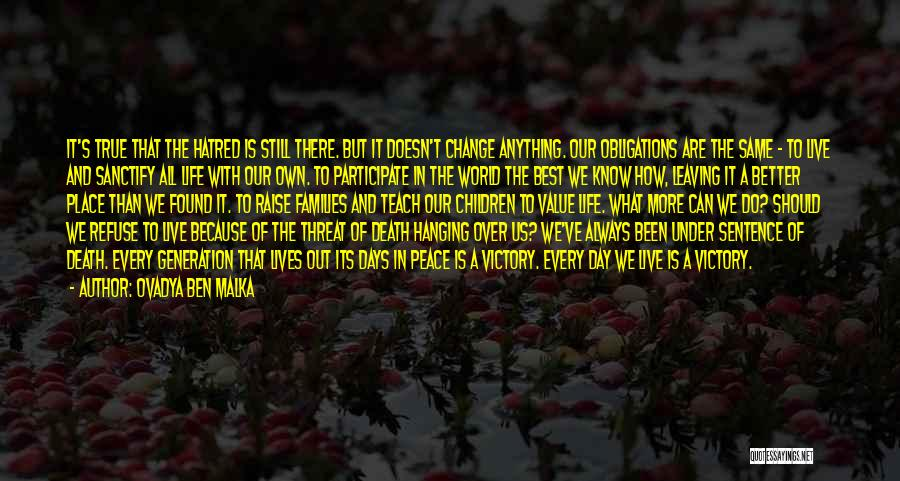 Life Out Of Death Quotes By Ovadya Ben Malka
