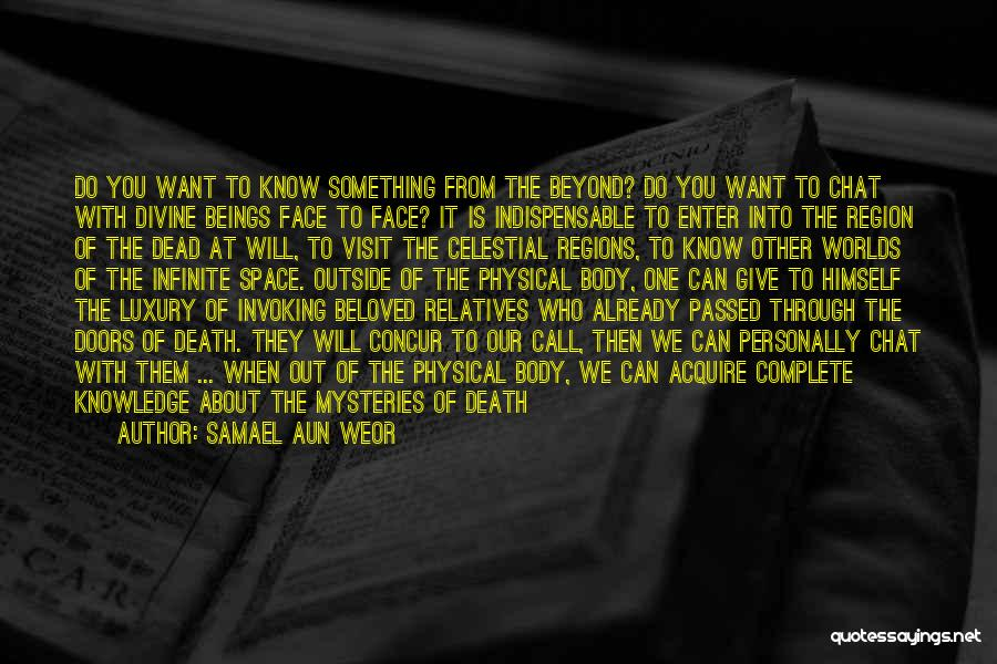 Life Out Of Death Quotes By Samael Aun Weor