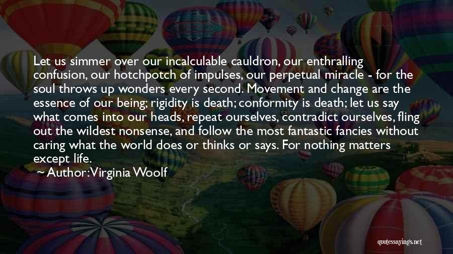 Life Out Of Death Quotes By Virginia Woolf