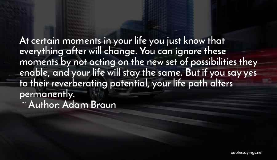 Life Path Change Quotes By Adam Braun