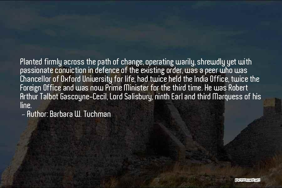 Life Path Change Quotes By Barbara W. Tuchman