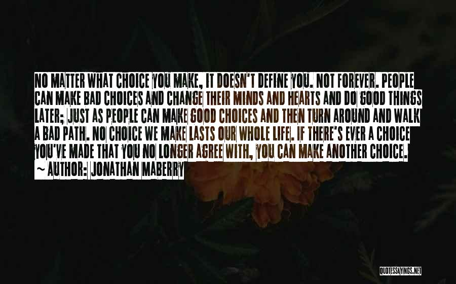 Life Path Change Quotes By Jonathan Maberry
