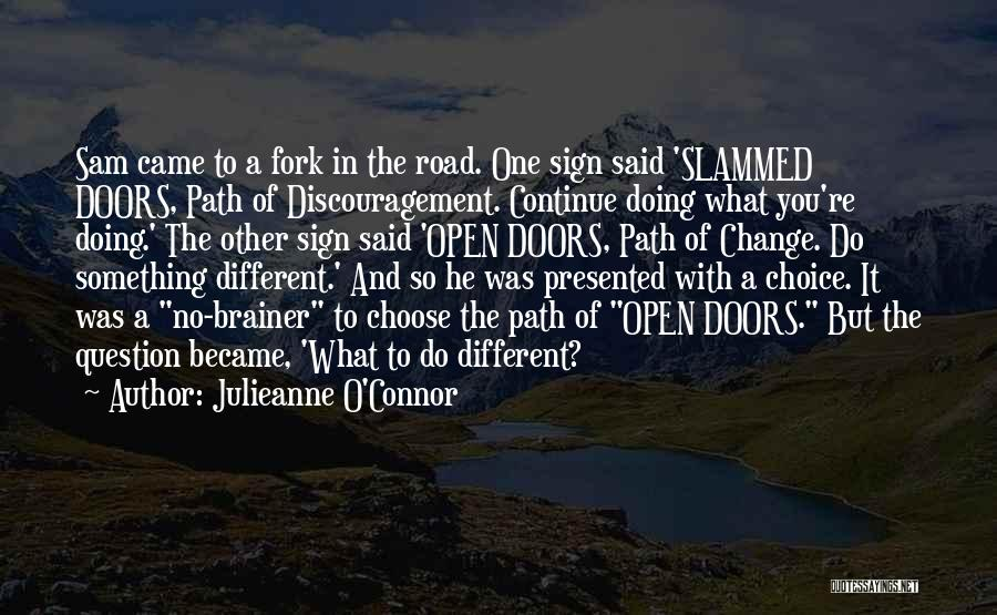 Life Path Change Quotes By Julieanne O'Connor