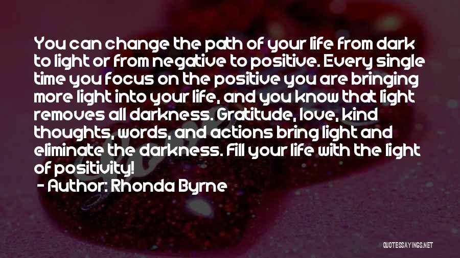 Life Path Change Quotes By Rhonda Byrne