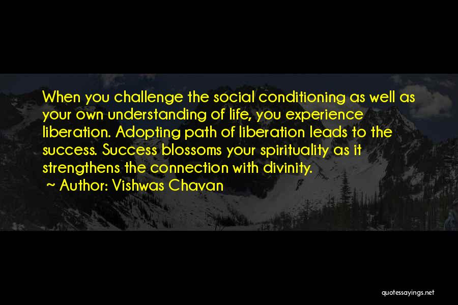 Life Path Change Quotes By Vishwas Chavan