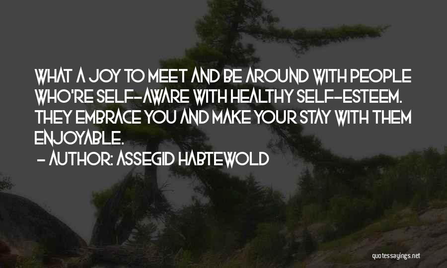 Life Pathways Quotes By Assegid Habtewold