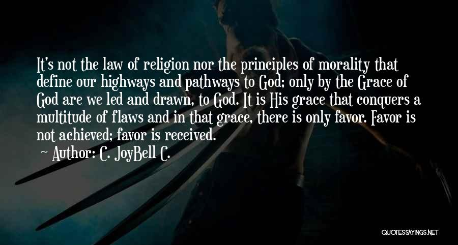 Life Pathways Quotes By C. JoyBell C.