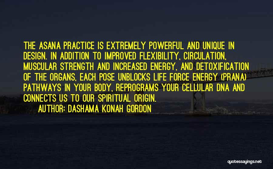 Life Pathways Quotes By Dashama Konah Gordon
