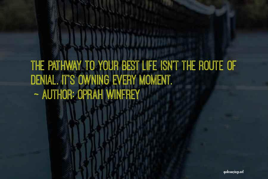 Life Pathways Quotes By Oprah Winfrey
