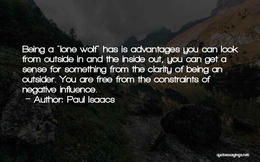 Life Pathways Quotes By Paul Isaacs
