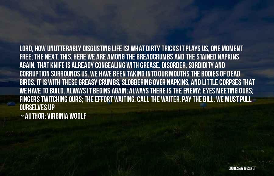 Life Plays Tricks Quotes By Virginia Woolf