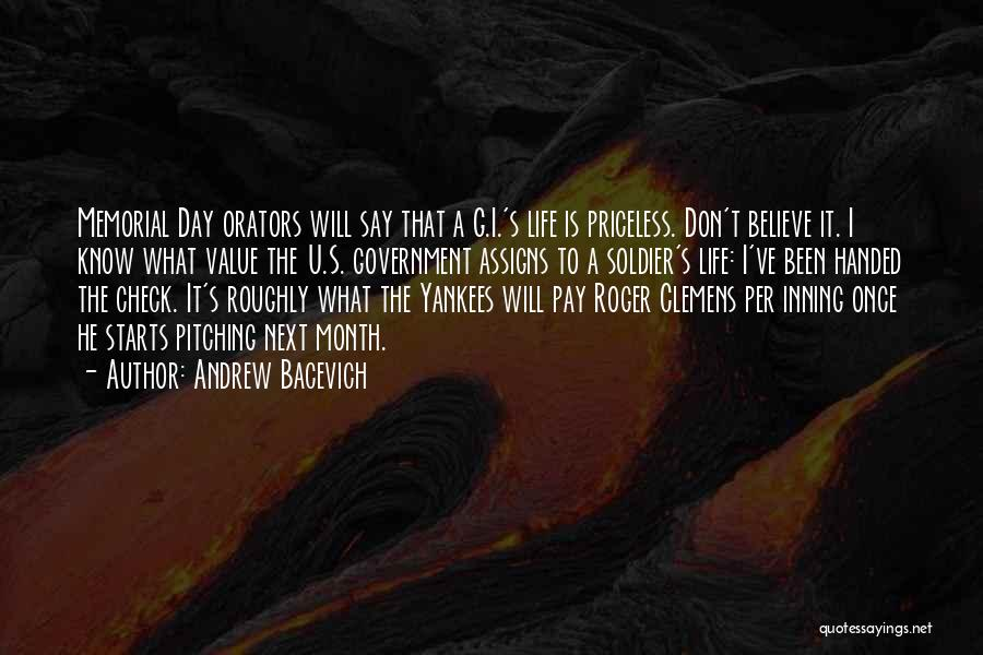 Life Priceless Quotes By Andrew Bacevich