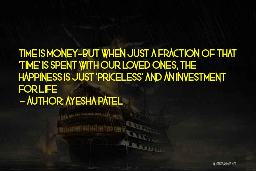 Life Priceless Quotes By Ayesha Patel