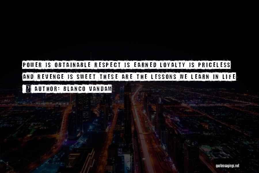 Life Priceless Quotes By Blanco Vandam