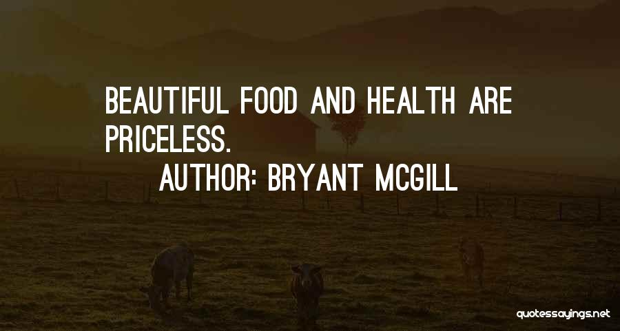 Life Priceless Quotes By Bryant McGill