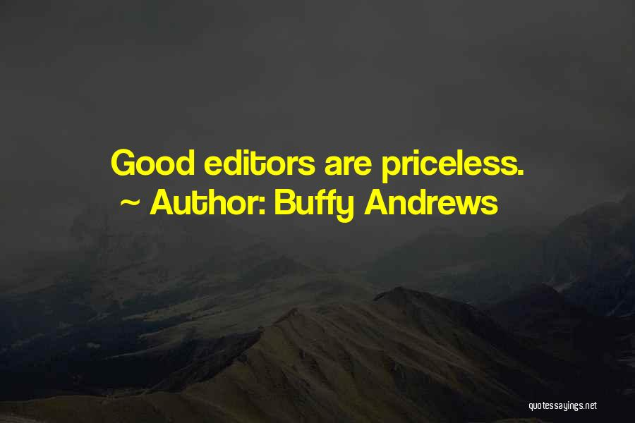 Life Priceless Quotes By Buffy Andrews