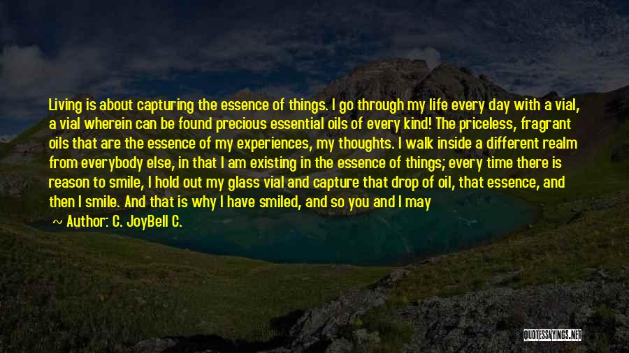 Life Priceless Quotes By C. JoyBell C.
