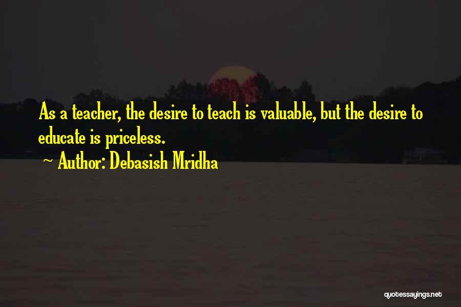 Life Priceless Quotes By Debasish Mridha