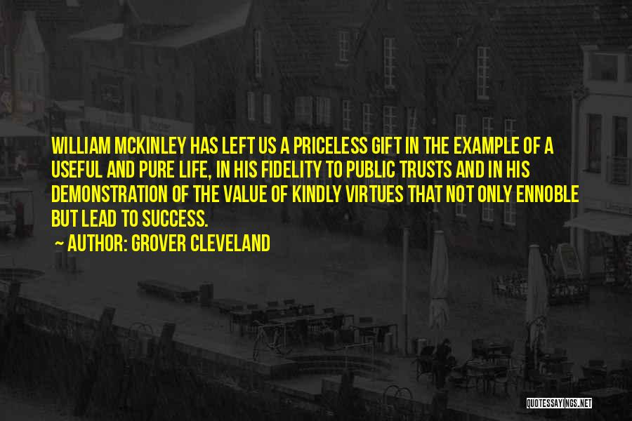 Life Priceless Quotes By Grover Cleveland