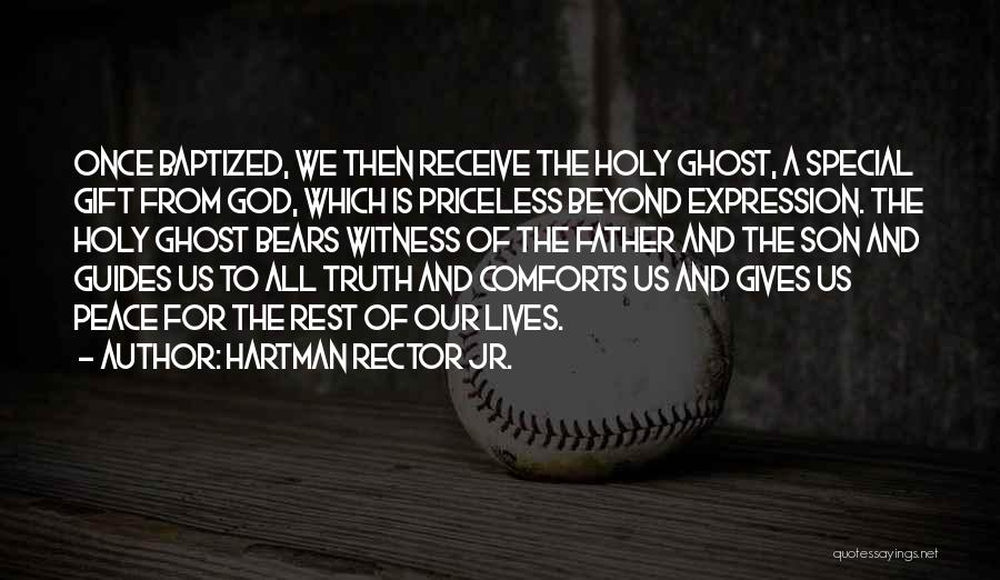 Life Priceless Quotes By Hartman Rector Jr.