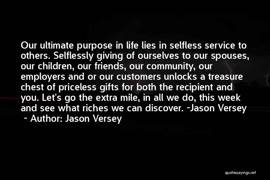 Life Priceless Quotes By Jason Versey