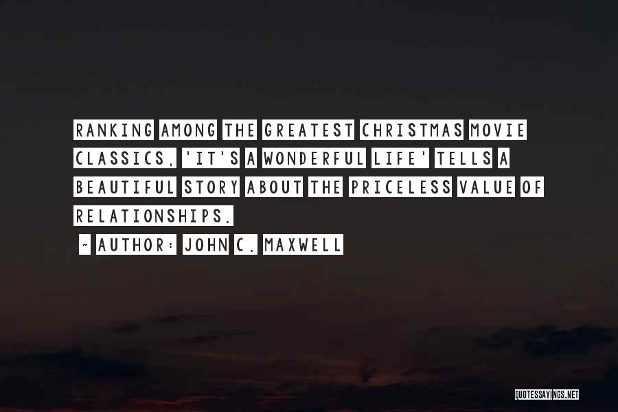 Life Priceless Quotes By John C. Maxwell