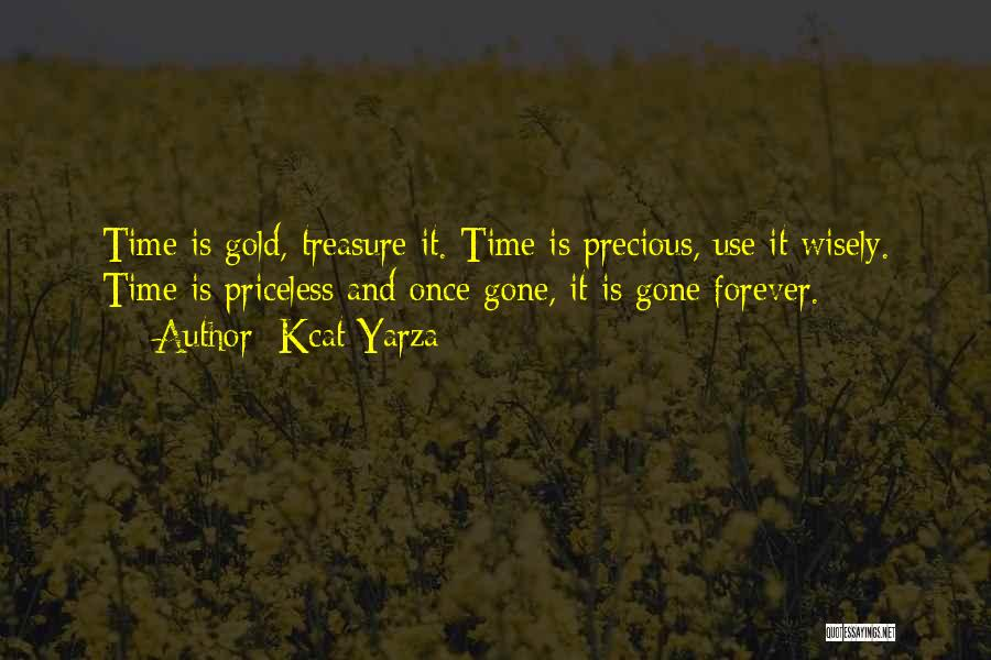 Life Priceless Quotes By Kcat Yarza