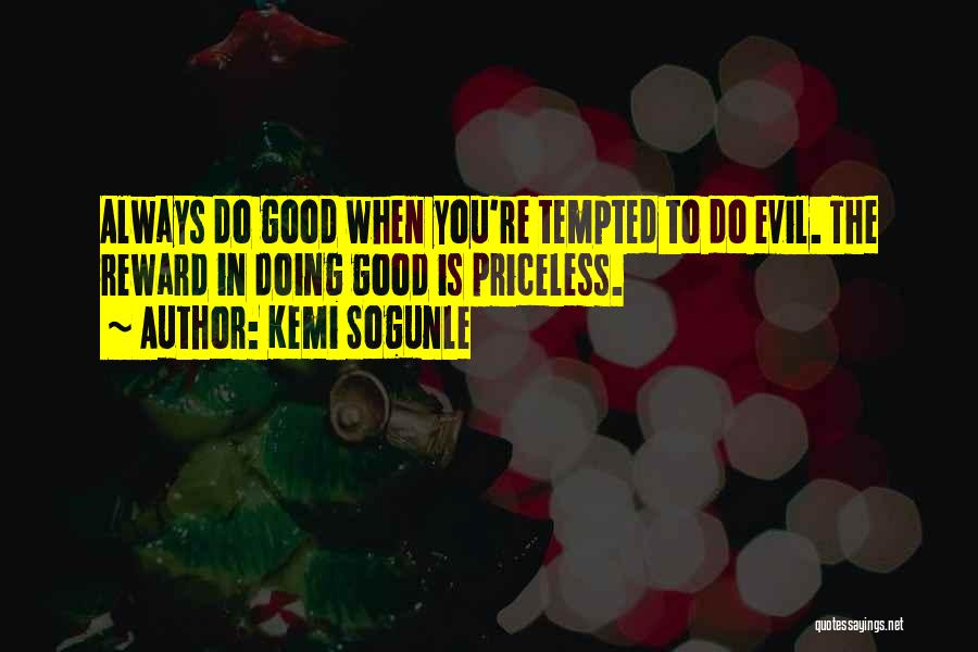 Life Priceless Quotes By Kemi Sogunle