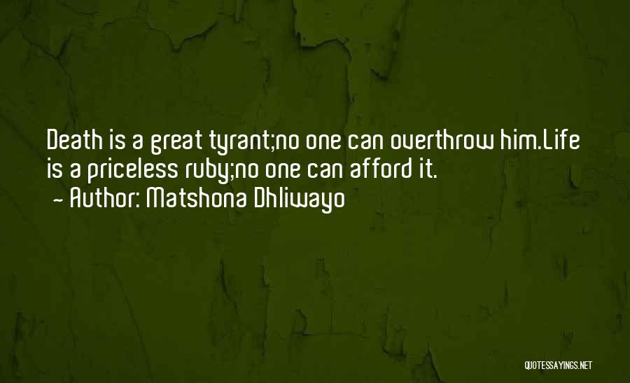 Life Priceless Quotes By Matshona Dhliwayo
