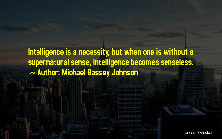 Life Priceless Quotes By Michael Bassey Johnson