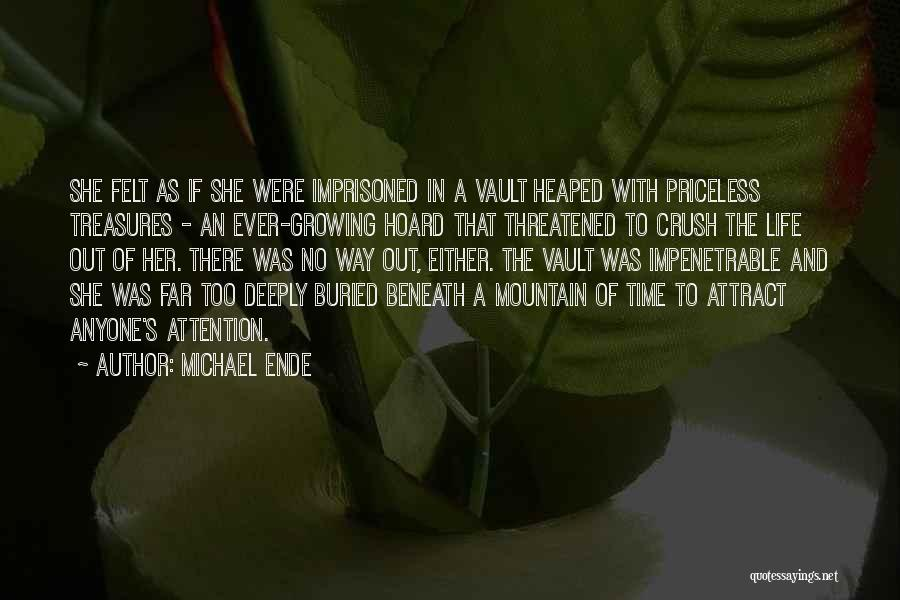 Life Priceless Quotes By Michael Ende