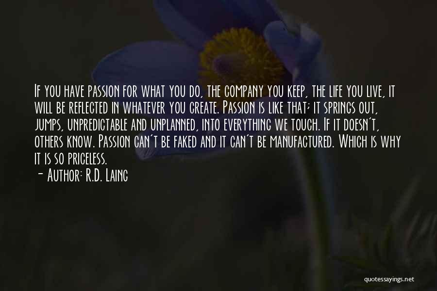 Life Priceless Quotes By R.D. Laing