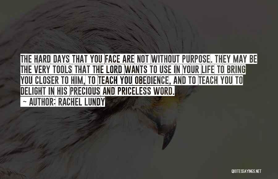 Life Priceless Quotes By Rachel Lundy