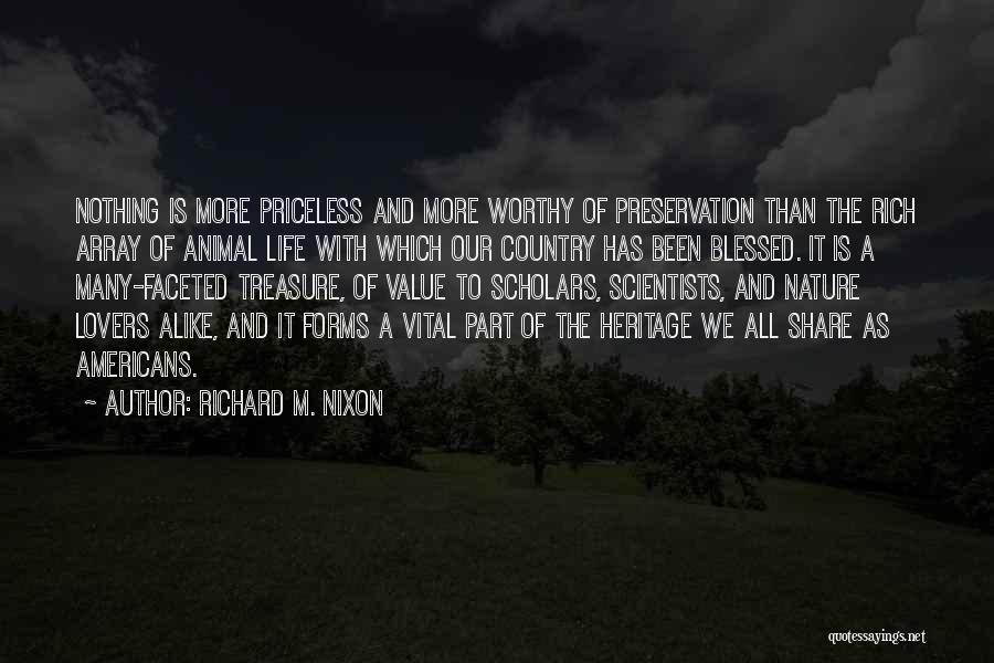 Life Priceless Quotes By Richard M. Nixon