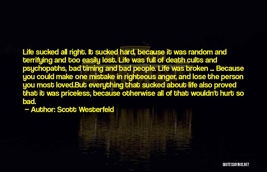 Life Priceless Quotes By Scott Westerfeld