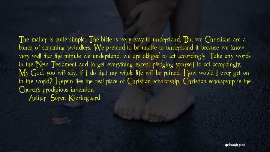 Life Priceless Quotes By Soren Kierkegaard