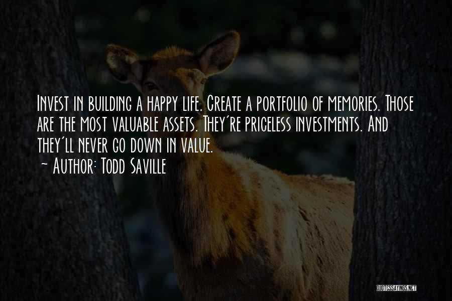 Life Priceless Quotes By Todd Saville