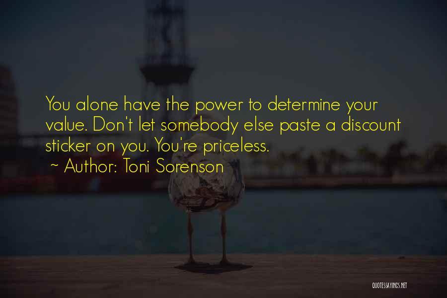Life Priceless Quotes By Toni Sorenson