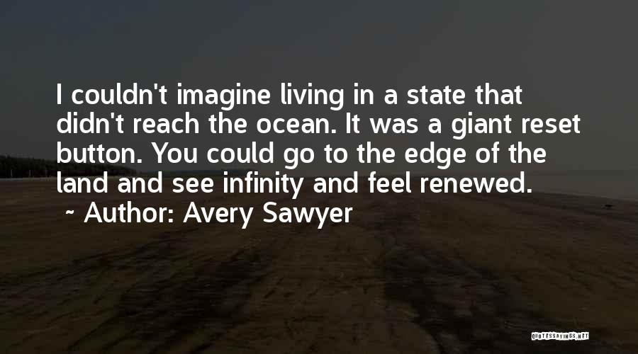 Life Reset Quotes By Avery Sawyer