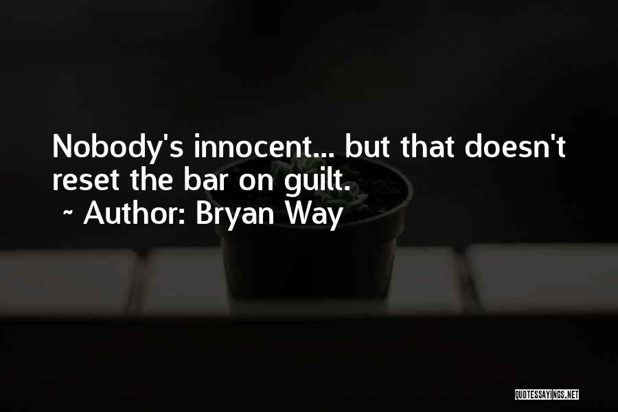 Life Reset Quotes By Bryan Way