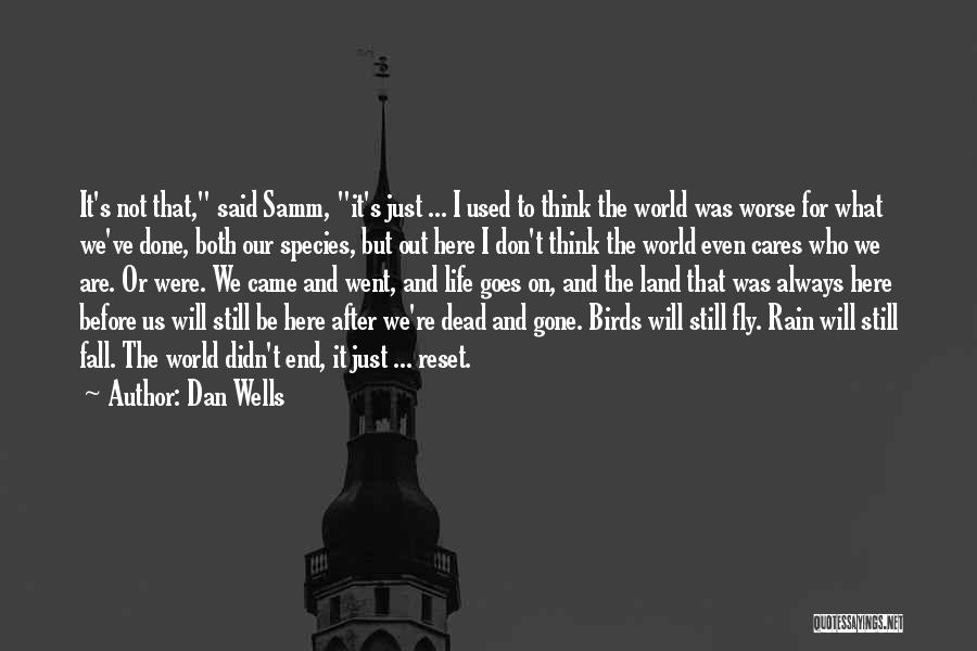 Life Reset Quotes By Dan Wells