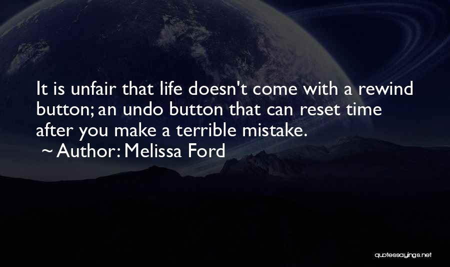 Life Reset Quotes By Melissa Ford