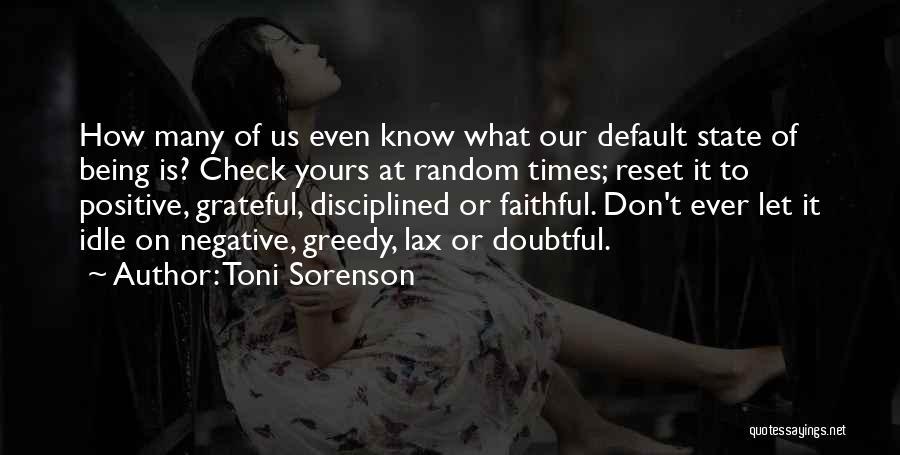 Life Reset Quotes By Toni Sorenson