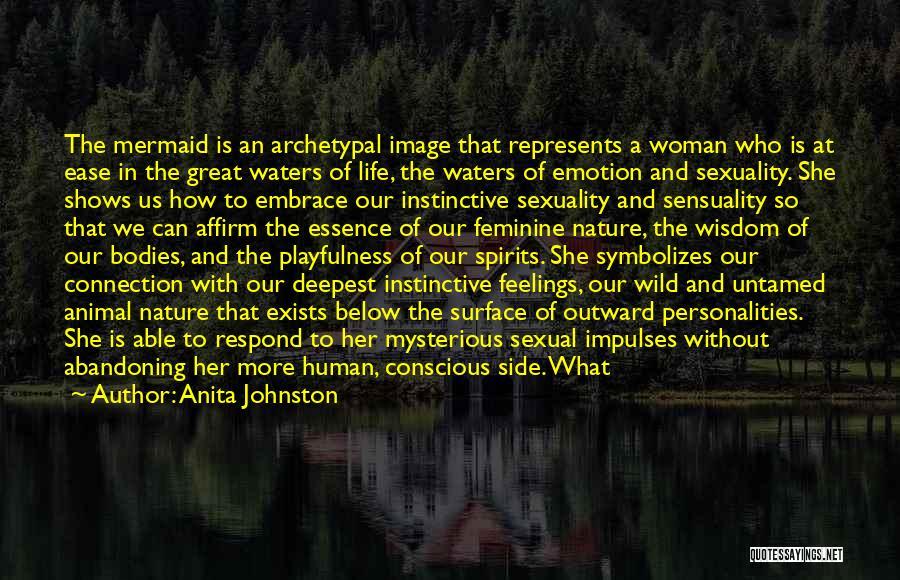 Life Sensuality Quotes By Anita Johnston