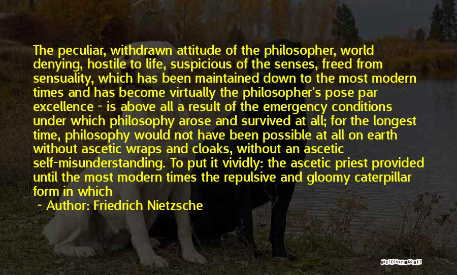 Life Sensuality Quotes By Friedrich Nietzsche