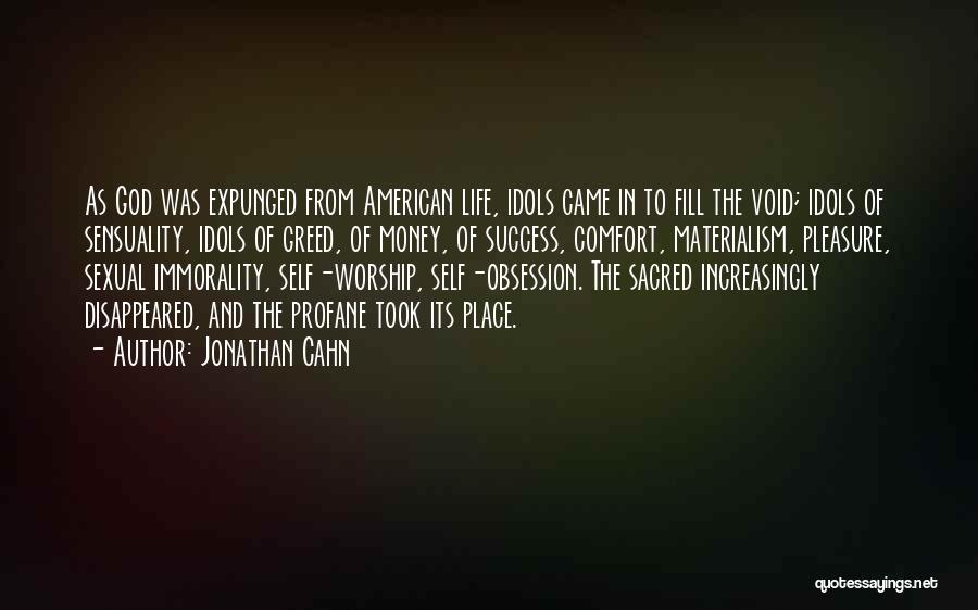Life Sensuality Quotes By Jonathan Cahn